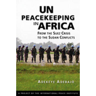 UN Peacekeeping in Africa: From the Suez Crisis to the Sudan Conflicts (BOK)