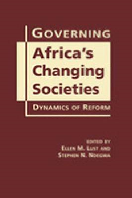 Governing Africa's Changing Societies: Dynamics of Reform (BOK)