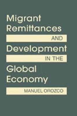 Migrant Remittances and Development in the Global Economy (BOK)