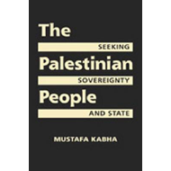 The Palestinian People: Seeking Sovereignty and State (BOK)