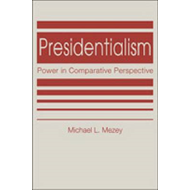 Presidentialism: Power in Comparative Perspective (BOK)