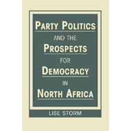 Party Politics and the Prospects for Democracy in North Afri (BOK)