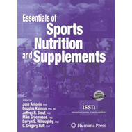 Essentials of Sports Nutrition and Supplements (BOK)