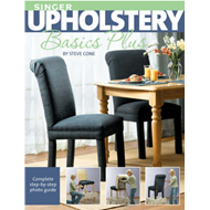 Singer Upholstery Basics Plus: Complete Step-by-step Photo Guide (BOK)