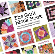 The Quilt Block Book: Fresh, Versatile Designs for Quilts, Clothes, Accessories, and Decor (BOK)