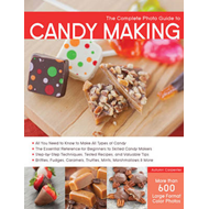 Complete Photo Guide to Candy Making (BOK)