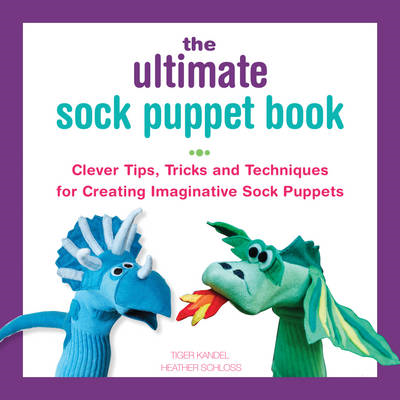 Ultimate Sock Puppet Book (BOK)
