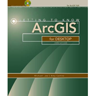 Getting to Know ArcGIS for Desktop (BOK)