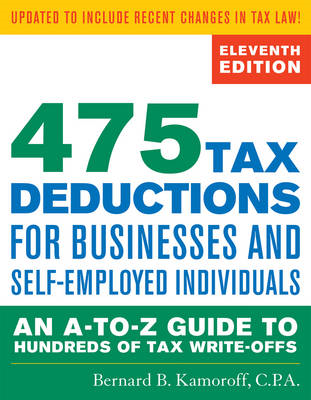 475 Tax Deductions for Businesses and Self-Employed Individu (BOK)
