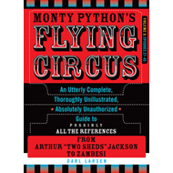Monty Python's Flying Circus, Episodes 27-45: An Utterly Complete, Thoroughly Unillustrated, Absolut (BOK)