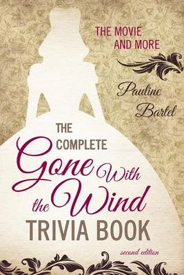 Complete Gone with the Wind Trivia Book (BOK)