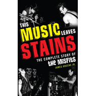 This Music Leaves Stains (BOK)