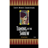 Taming of the Shrew: Sixty-Minute Shakespeare Series (BOK)