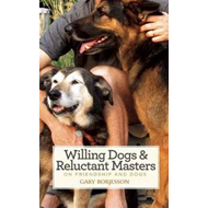 Willing Dogs / Reluctant Masters (BOK)