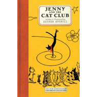 Jenny and the Cat Club: A Collection of Favourite Stories About Jenny Linsky (BOK)