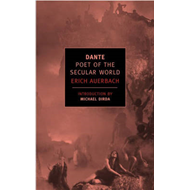 Dante: Poet of the Secular World (BOK)