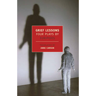 Grief Lessons: Four Plays (BOK)