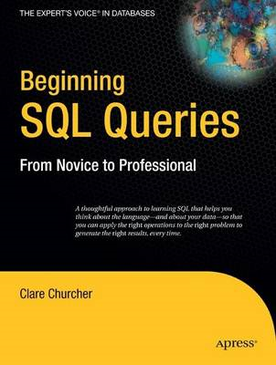 Beginning SQL Queries: From Novice to Professional (BOK)