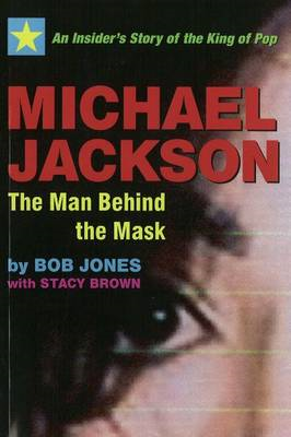 Michael Jackson - the Man Behind the Mask (BOK)