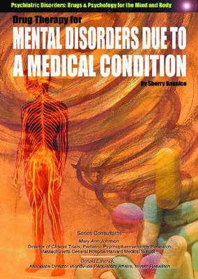 Drug Therapy for Mental Disorders Due to a Medical Condition (BOK)
