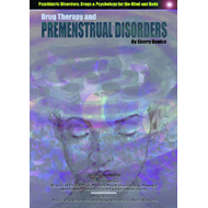 Drug Therapy and Premenstrual Disorders (BOK)