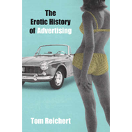 The Erotic History of Advertising (BOK)