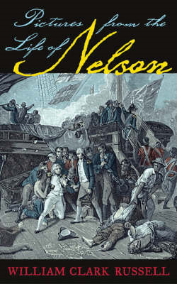 Pictures from the Life of Nelson (BOK)