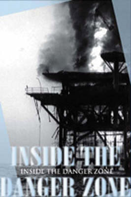 Inside the Danger Zone: The U.S. Military in the Persian Gulf, 1987-1988 (BOK)