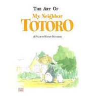 My Neighbor Totoro - the Art of (BOK)