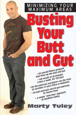 Busting Your Butt and Gutt (BOK)