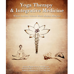 Yoga Therapy and Integrative Medicine (BOK)