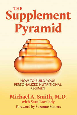 Supplement Pyramid: How to Build Your Personalized Nutritional Regimen (BOK)