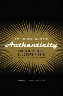 Authenticity: What Consumers Really Want (BOK)