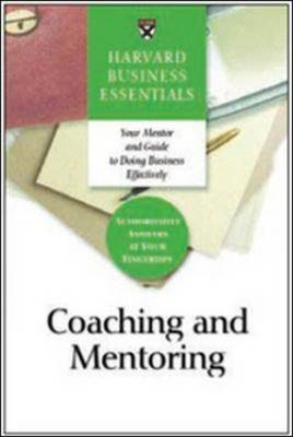Coaching and Mentoring: How to Develop Top Talent and Achieve Stronger Performance (BOK)