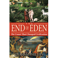 The End of Eden: The Comet That Changed Civilization (BOK)