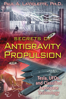 Secrets of Antigravity Propulsion (BOK)