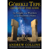 Gobekli Tepe: Genesis of the Gods (BOK)