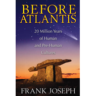 Before Atlantis: 20 Million Years of Human and Pre-Human Cultures (BOK)
