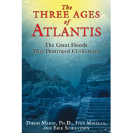 The Three Ages of Atlantis: The Great Floods That Destroyed Civilization (BOK)