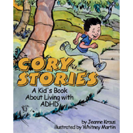 Cory Stories: A Kid's Book About Living with ADHD (BOK)