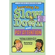 Learning to Slow Down and Pay Attention: A Book for Kids About ADHD (BOK)