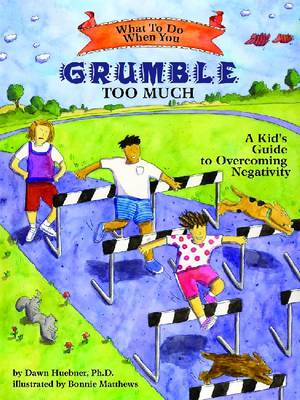 What to Do When You Grumble Too Much (BOK)