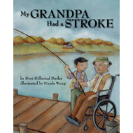 My Grandpa Had a Stroke (BOK)