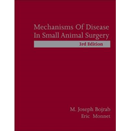 Mechanisms of Disease in Small Animal Surgery (BOK)