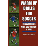 Warm Up Drills for Soccer (BOK)