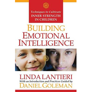 Building Emotional Intelligence: Techniques to Cultivate Inner Strength in Children (BOK)
