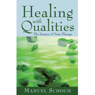 Healing with Qualities (BOK)