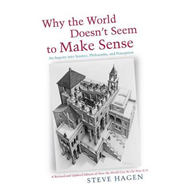 Why the World Doesn't Seem to Make Sense (BOK)