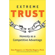 Extreme Trust: Honesty as a Competitive Advantage (BOK)
