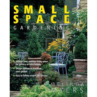 Small Space Gardening (BOK)